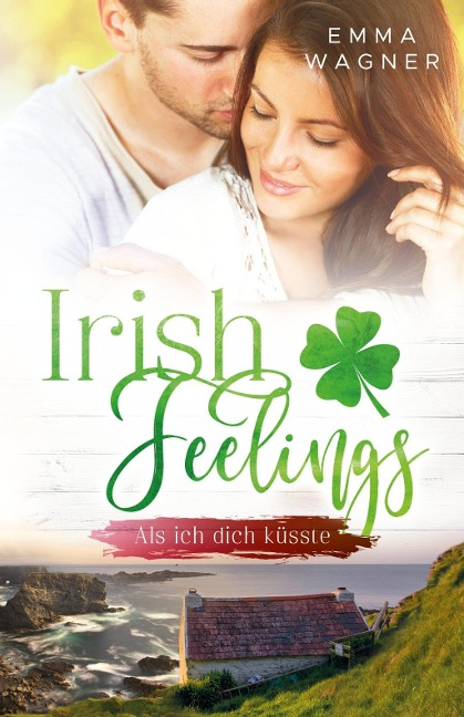 Irish feelings - Emma Wagner