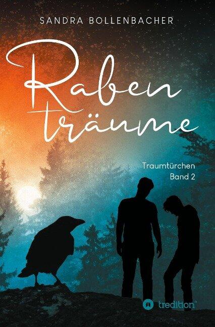 Rabenträume - Traumtürchen Band 2 - Sandra Bollenbacher