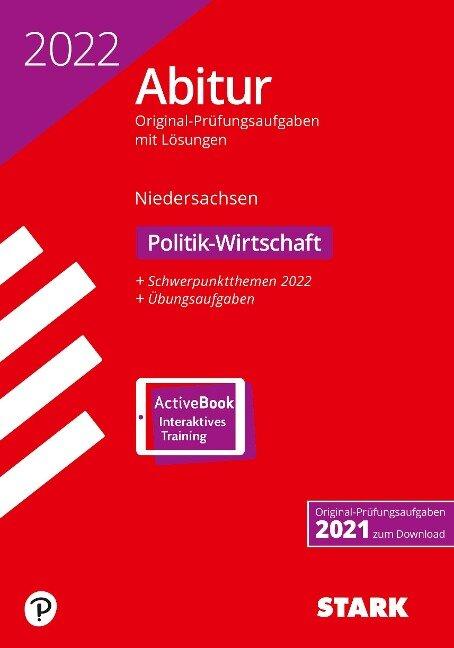 STARK Abiturprüfung Niedersachsen 2022 - Politik-Wirtschaft GA/EA -
