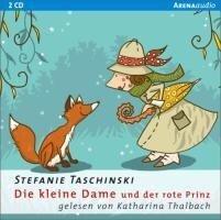 Die kleine Dame und der rote Prinz - Stefanie Taschinski