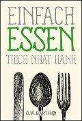 Einfach essen - Thich Nhat Hanh