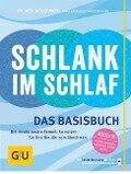 Schlank im Schlaf - Anna Cavelius, Helmut Gillessen, Angelika Ilies, Detlef Pape, Rudolf Schwarz