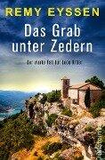 Das Grab unter Zedern - Remy Eyssen