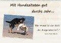 Mit Hundezitaten gut durchs Jahr / CH-Version (Wandkalender 2018 DIN A2 quer) - k. A. Chawera