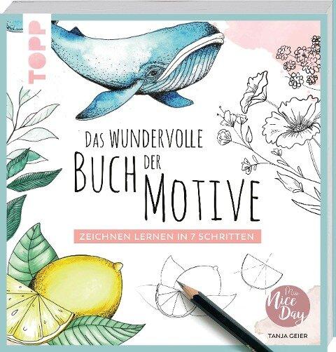 Das wundervolle Buch der Motive - Tanja Geier