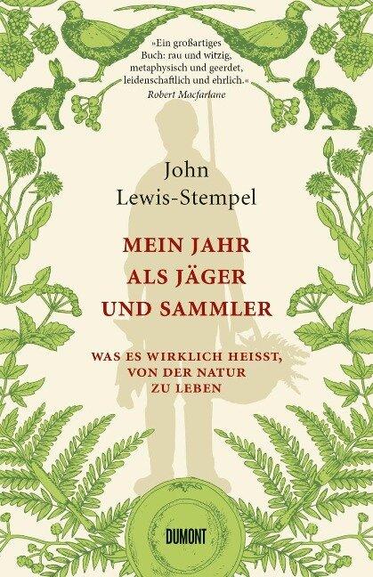 Mein Jahr als Jäger und Sammler - John Lewis-Stempel