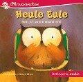 Heule Eule. Nein, ich lasse niemand rein! und andere Geschichten (CD) - Susanne Lütje, Anja Fröhlich, Paul Friester