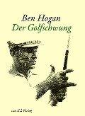 Der Golfschwung - Ben Hogan, Herbert Warren Wind