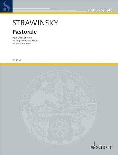 Pastorale. Sopran und Klavier. - Igor Strawinsky