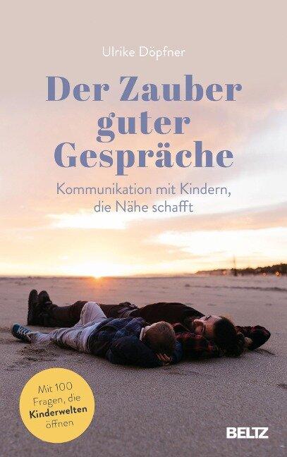 Der Zauber guter Gespräche - Ulrike Döpfner