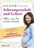 Schwangerschaft und Geburt - Heidi Murkoff, Sharon Mazel