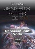 Jenseits aller Zeit 01 - Peter Jungk