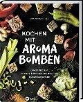 Kochen mit Aromabomben - Giovannina Bellino