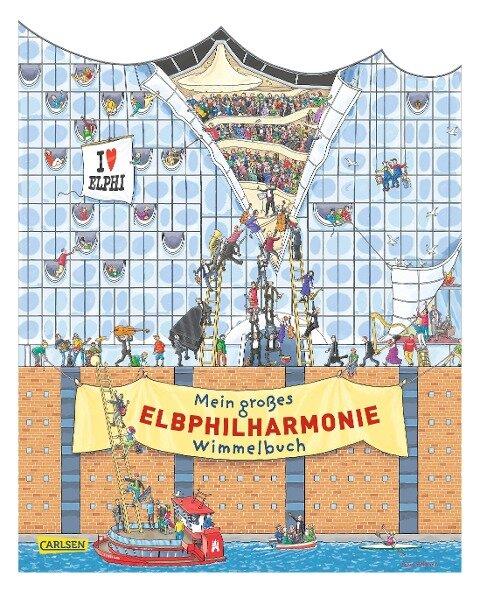 Mein großes Elbphilharmonie-Wimmelbuch - Achim Ahlgrimm