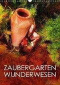 ZAUBERGARTEN WUNDERWESEN (Wandkalender 2018 DIN A3 hoch) - Ulrich Allgaier (ullision)