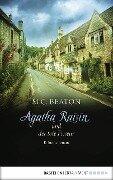 Agatha Raisin und der tote Friseur - M. C. Beaton