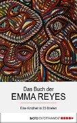 Das Buch der Emma Reyes - Emma Reyes