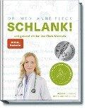 Schlank! - Abnehmen mit der Doc-Fleck-Methode - Anne Dr. med. Fleck, Su Vössing