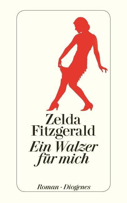 Ein Walzer für mich - Zelda Fitzgerald