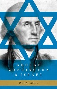 George Washington & Israel - Peter Lillback