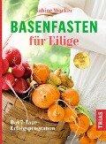 Basenfasten für Eilige - Sabine Wacker
