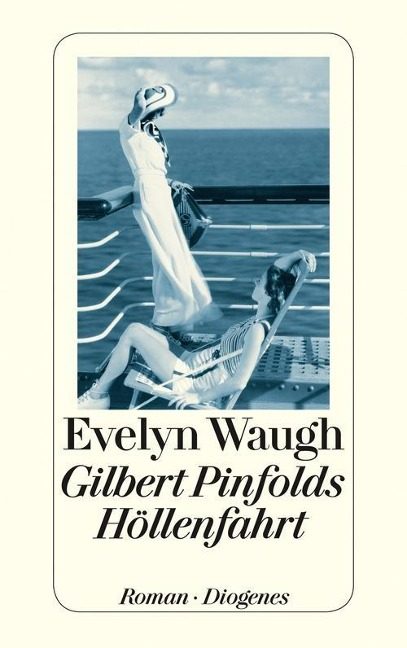 Gilbert Pinfolds Höllenfahrt - Evelyn Waugh