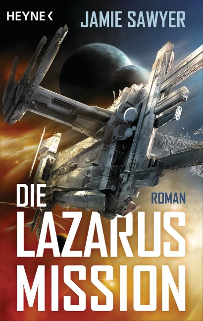 Die Lazarus-Mission - Jamie Sawyer
