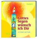 Gottes Segen wünsch ich Dir - Pia Biehl