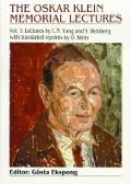 Oskar Klein Memorial Lectures, The, Vol 1: Lectures By C N Yang And S Weinberg - Gosta Ekspong