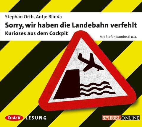 Sorry, wir haben die Landebahn verfehlt - Antje Blinda, Stephan Orth