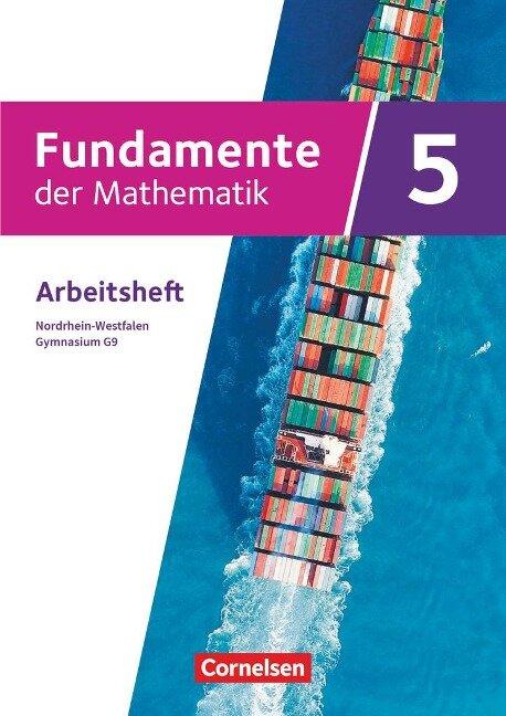 Fundamente der Mathematik 5. Schuljahr - Nordrhein-Westfalen - Gymnasium G9 - Arbeitsheft mit Lösungen -