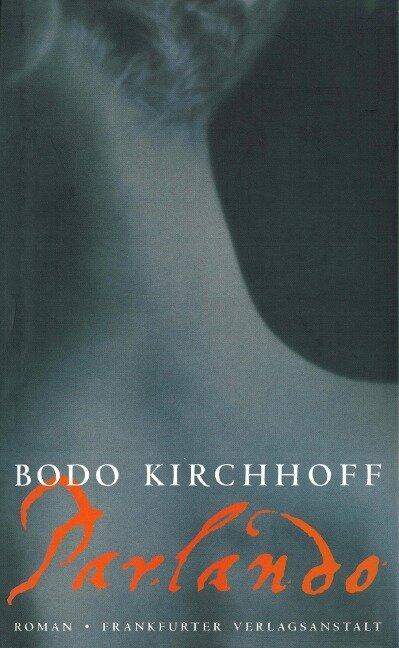 Parlando - Bodo Kirchhoff