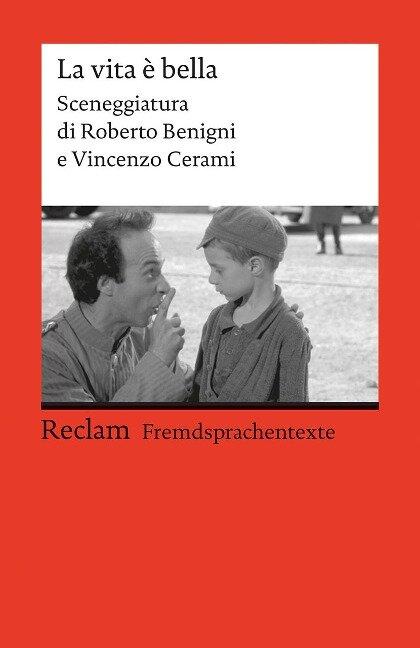 La vita è bella - Roberto Benigni, Vincenzo Cerami