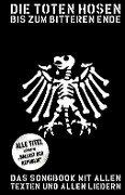 Die Toten Hosen: Bis zum bitteren Ende - Update 2012 -