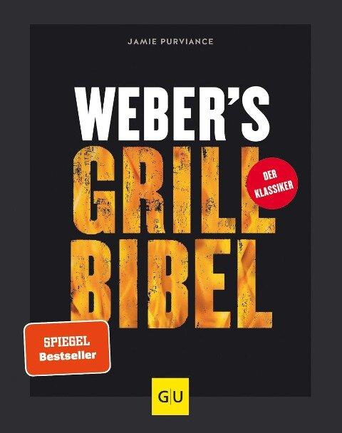 Weber's Grillbibel - Jamie Purviance