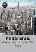 Panorama. XL Ansichten aus aller Welt (Tischkalender 2017 DIN A5 hoch) - Uwe Bade
