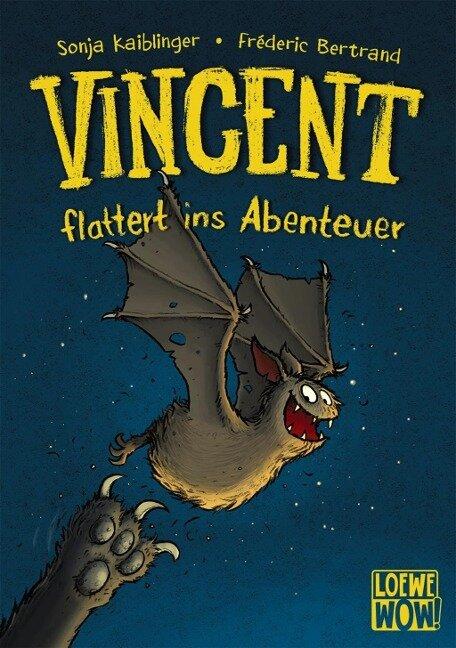 Vincent flattert ins Abenteuer - Sonja Kaiblinger