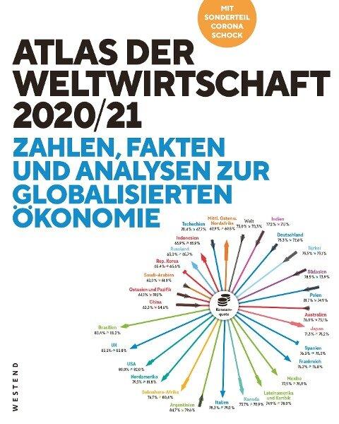 Atlas der Weltwirtschaft - Heiner Flassbeck, Friederike Spiecker, Stefan Dudey