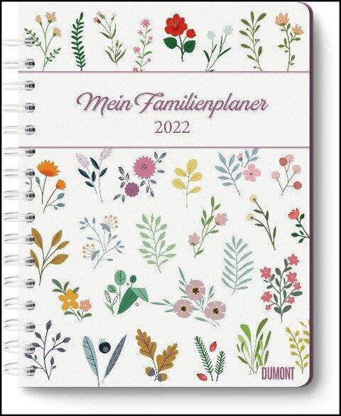 Mein Familienplaner-Buch Lovely Flowers 2022 - Buch-Kalender - Praktisch, zum Mitnehmen - mit 5 Spalten und vielen Zusatzseiten -