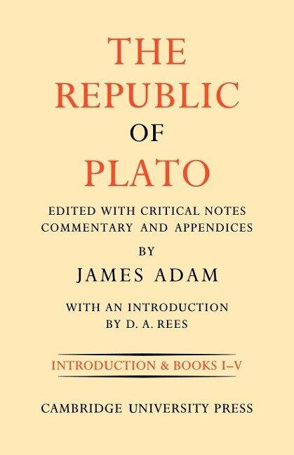 The Republic of Plato, Second Edition - James Adam