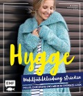 Hygge Wohlfühlkleidung stricken - Pullis, Cardigans und mehr im Oversize-Look - Marisa Nöldeke, Sandra Groll, Kerstin Bovensiepen