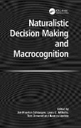 Naturalistic Decision Making and Macrocognition -
