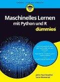 Maschinelles Lernen mit Python und R für Dummies - John Paul Mueller, Luca Massaron