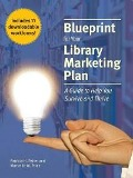Blueprint for Your Library Marketing Plan - Patricia H. Fisher, Marseille M. Pride