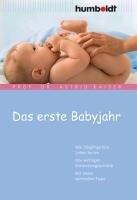 Das erste Babyjahr - Astrid Kaiser