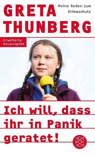 Ich will, dass ihr in Panik geratet! - Greta Thunberg