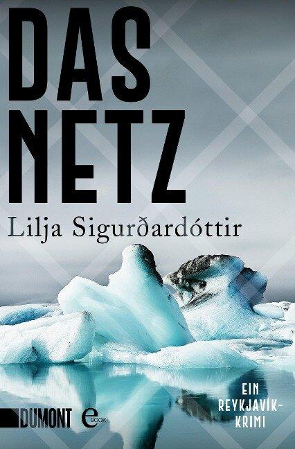 Das Netz - Lilja Sigurdardottir