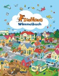 Die Maus - Wimmelbuch -