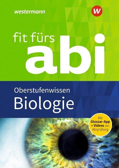 Fit fürs Abi. Biologie Oberstufenwissen - Karlheinz Uhlenbrock, Michel Walory