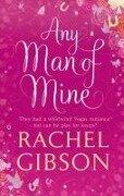 Any Man of Mine - Rachel Gibson